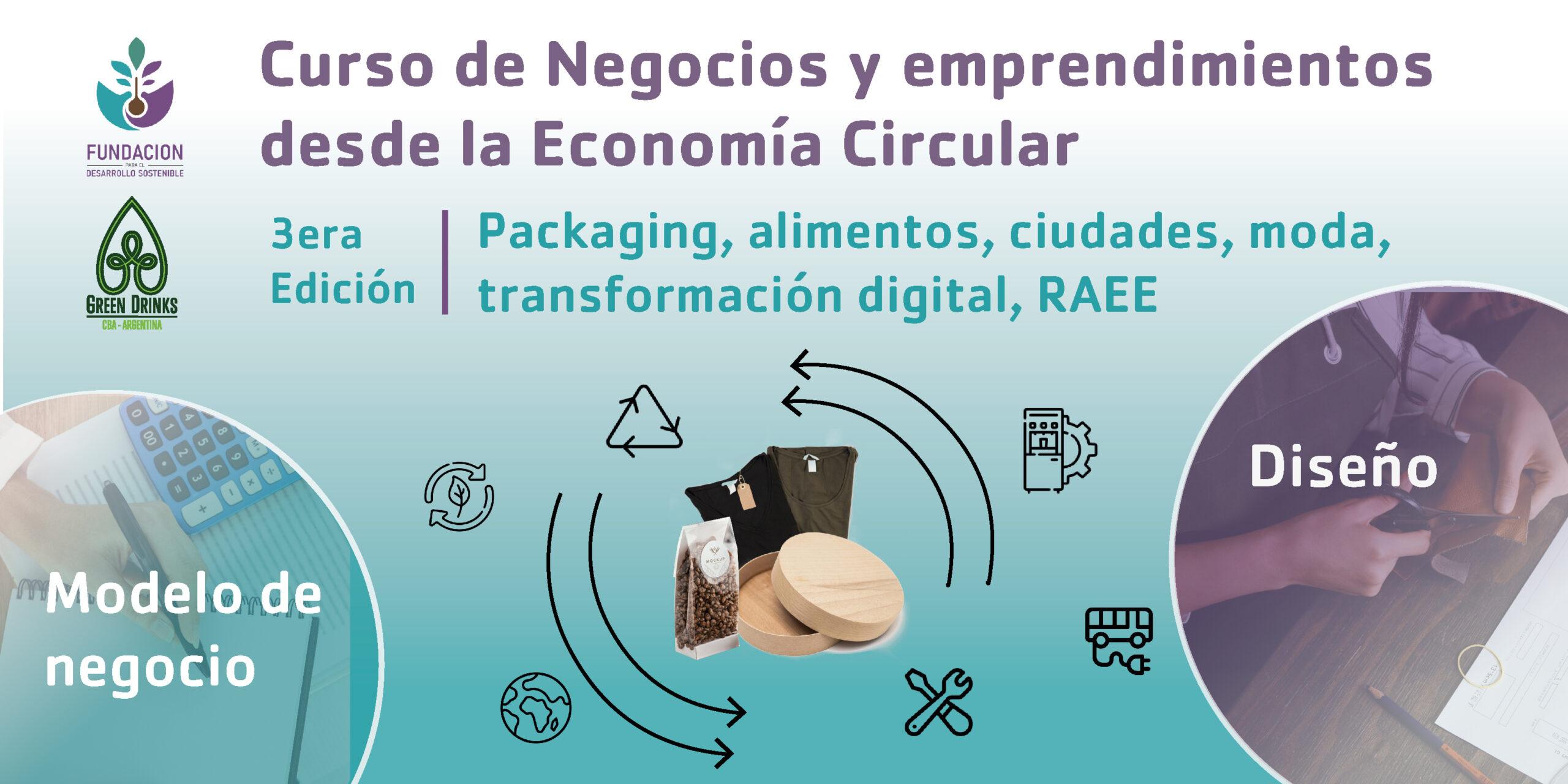 Negocios y emprendimientos desde la Economía Circular- 3era EDICIÓN 2021